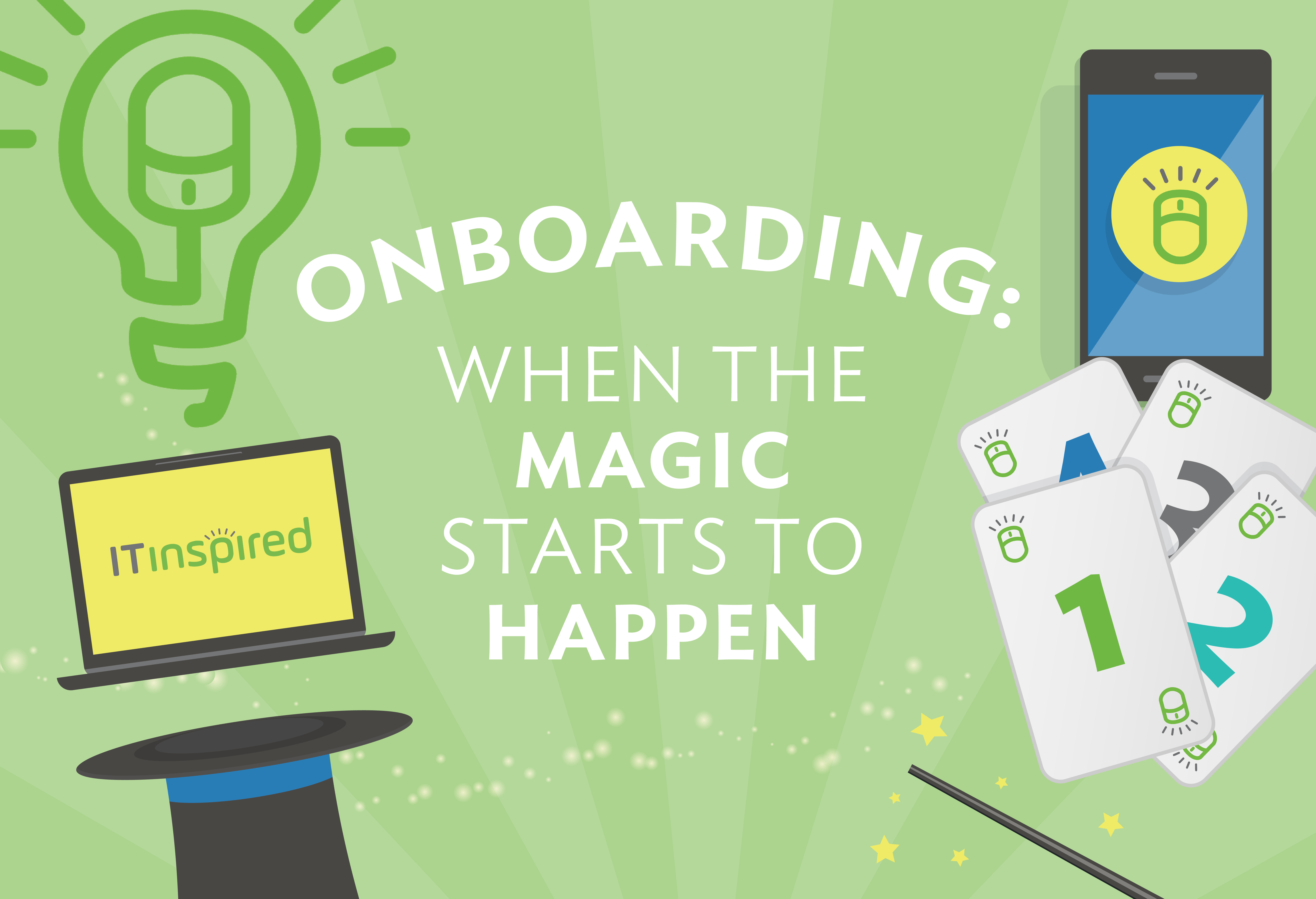Onboarding: When the Magic Starts to Happen
